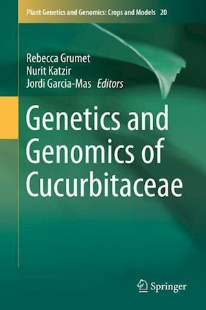 Bog, hardback Genetics and Genomics of Cucurbitaceae