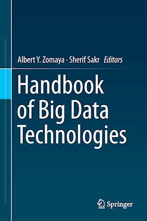 Bog, hardback Handbook of Big Data Technologies af Sherif Sakr