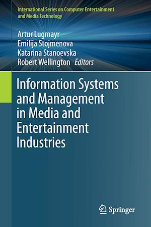Bog, hardback Information Systems and Management in Media and Entertainment Industries