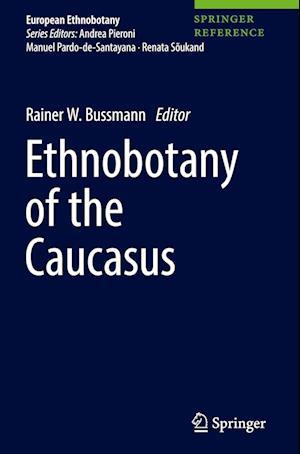 Bog, hardback Ethnobotany of the Caucasus