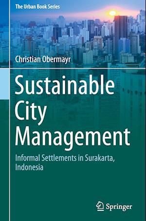 Bog, hardback Sustainable City Management af Christian Obermayr