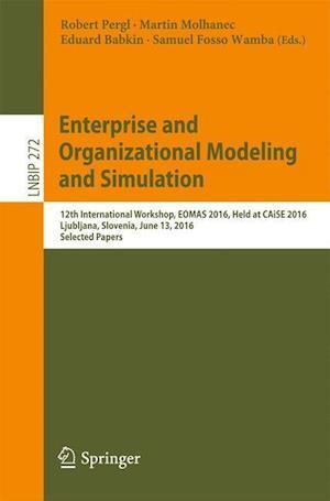 Bog, paperback Enterprise and Organizational Modeling and Simulation af Robert Pergl