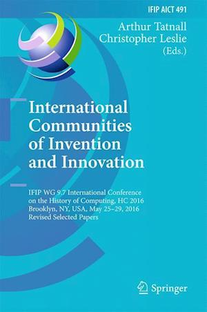 Bog, hardback International Communities of Invention and Innovation af Arthur Tatnall