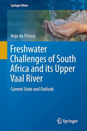 Bog, paperback Freshwater Challenges of South Africa and Its Vaal River af Anja Du Plessis
