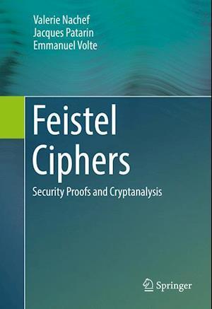 Bog, hardback Feistel Ciphers af Emmanuel Volte, Valerie Nachef, Jacques Patarin
