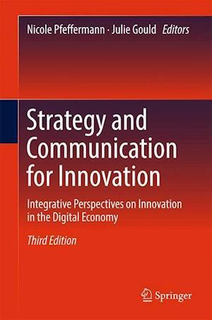 Bog, hardback Strategy and Communication for Innovation af Nicole Pfeffermann