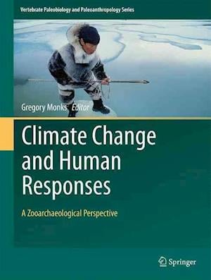Bog, hardback Climate Change and Human Responses af Gregory Monks