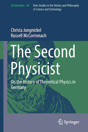 Bog, hardback The Second Physicist af Christa Jungnickel