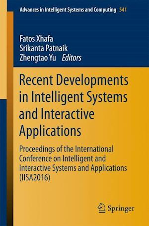 Bog, paperback Recent Developments in Intelligent Systems and Interactive Applications
