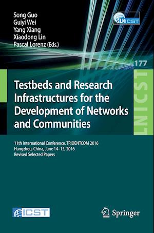 Bog, paperback Testbeds and Research Infrastructures for the Development of Networks and Communities