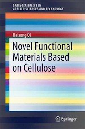 Bog, paperback Novel Functional Materials Based on Cellulose af Haisong Qi