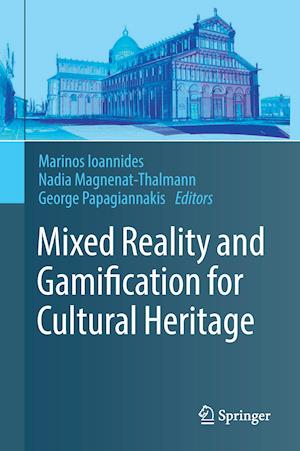 Bog, hardback Mixed Reality and Gamification for Cultural Heritage af Marinos Ioannides