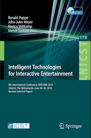 Bog, paperback Intelligent Technologies for Interactive Entertainment af Ronald Poppe