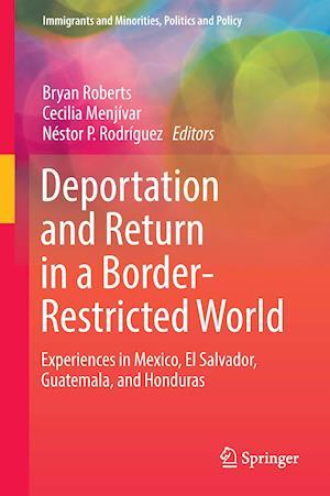 Bog, hardback Deportation and Return in a Border-Restricted World af Cecilia Menjivar