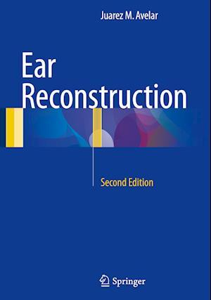 Bog, hardback Ear Reconstruction af Juarez M. Avelar
