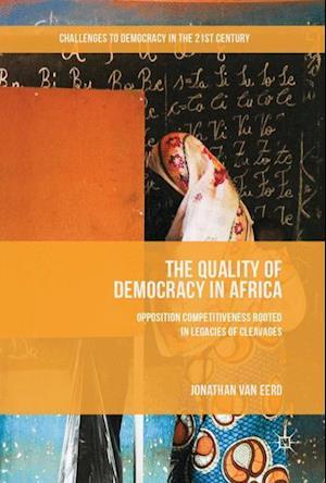 Bog, hardback The Quality of Democracy in Africa af Jonathan Van Eerd