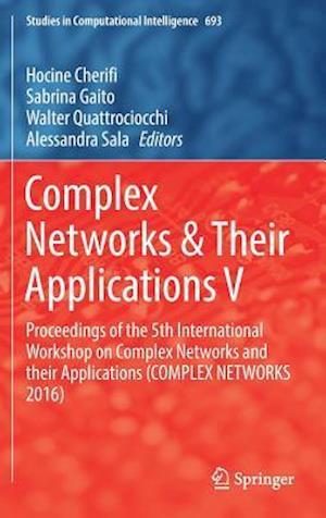 Bog, hardback Complex Networks & Their Applications V af Hocine Cherifi