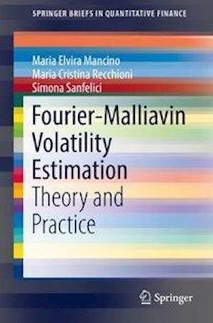 Bog, paperback Fourier-Malliavin Volatility Estimation af Maria Elvira Mancino