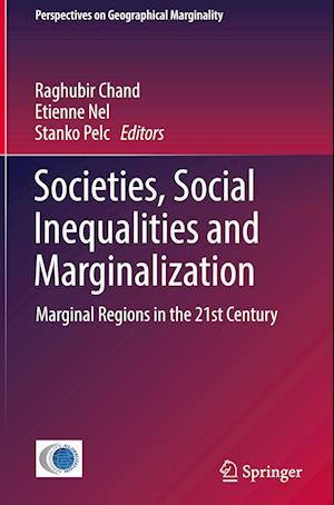 Bog, hardback Societies, Social Inequalities and Marginalization af Etienne Nel