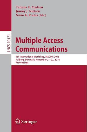 Bog, paperback Multiple Access Communications af Tatiana K. Madsen