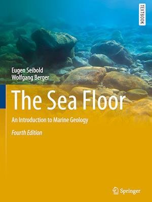 Bog, hardback The Sea Floor af Eugen Seibold, Wolfgang Berger