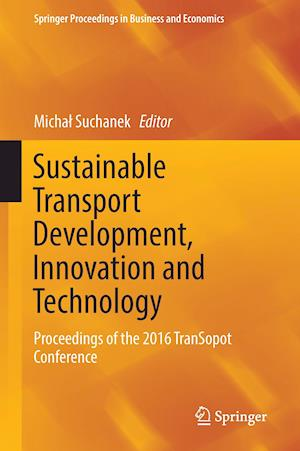 Bog, hardback Sustainable Transport Development, Innovation and Technology af Michal Suchanek