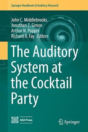 Bog, hardback The Auditory System at the Cocktail Party af John Middlebrooks