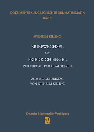 Briefwechsel mit Friedrich Engel zur Theorie der Lie-Algebren af Wolfgang Hein