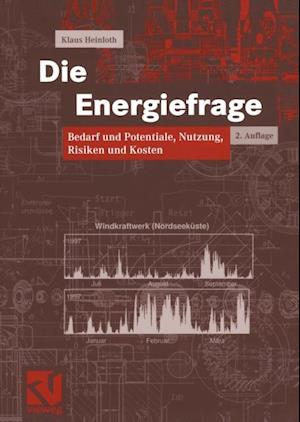 Die Energiefrage af Klaus Heinloth