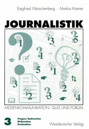 Journalistik af Markus Kriener
