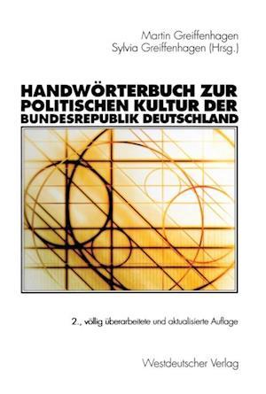 Handworterbuch zur politischen Kultur der Bundesrepublik Deutschland