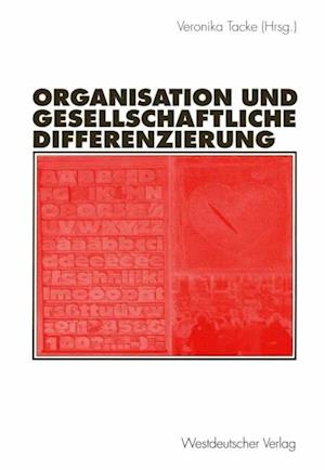 Organisation und gesellschaftliche Differenzierung