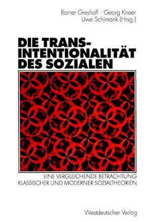 Die Transintentionalitat des Sozialen