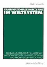 Transnationale Konzerne im Weltsystem af Marc Herkenrath