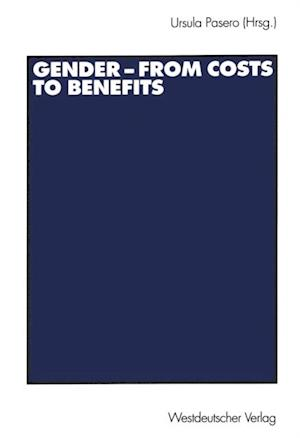 Gender - from Costs to Benefits