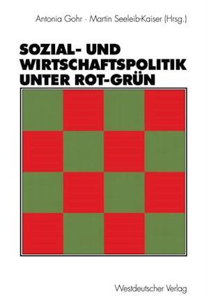 Sozial- und Wirtschaftspolitik unter Rot-Grun