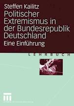 Politischer Extremismus in der Bundesrepublik Deutschland af Steffen Kailitz