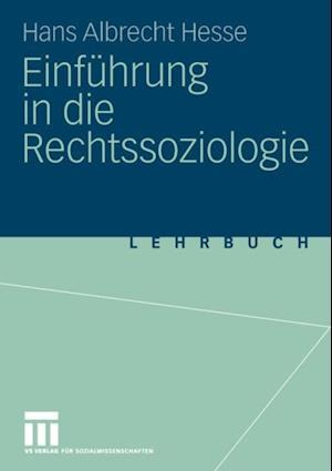 Einfuhrung in die Rechtssoziologie af Hans Albrecht Hesse