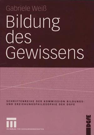 Bildung des Gewissens af Gabriele Wei