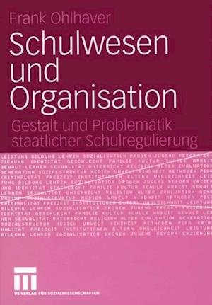 Schulwesen und Organisation af Frank Ohlhaver
