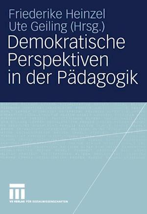 Demokratische Perspektiven in der Padagogik