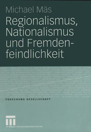 Regionalismus, Nationalismus und Fremdenfeindlichkeit af Michael Mas