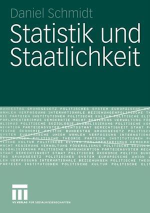 Statistik und Staatlichkeit af Daniel Schmidt