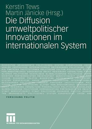 Die Diffusion umweltpolitischer Innovationen im internationalen System
