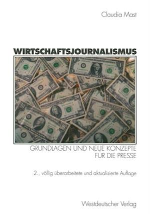 Wirtschaftsjournalismus af Claudia Mast