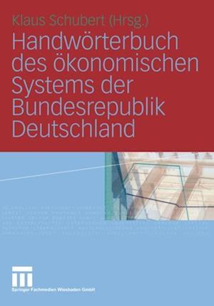 Handworterbuch des okonomischen Systems der Bundesrepublik Deutschland