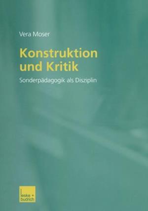 Konstruktion und Kritik af Vera Moser