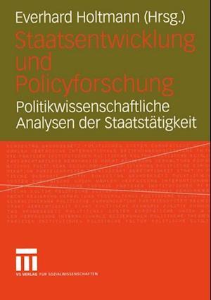 Staatsentwicklung und Policyforschung