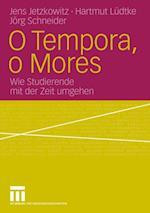 O Tempora, o Mores af Hartmut Ludtke, Jens Jetzkowitz, Jorg Schneider