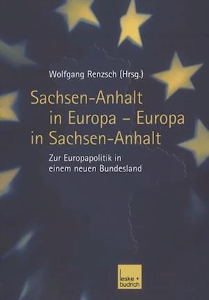 Sachsen-Anhalt in Europa - Europa in Sachsen-Anhalt